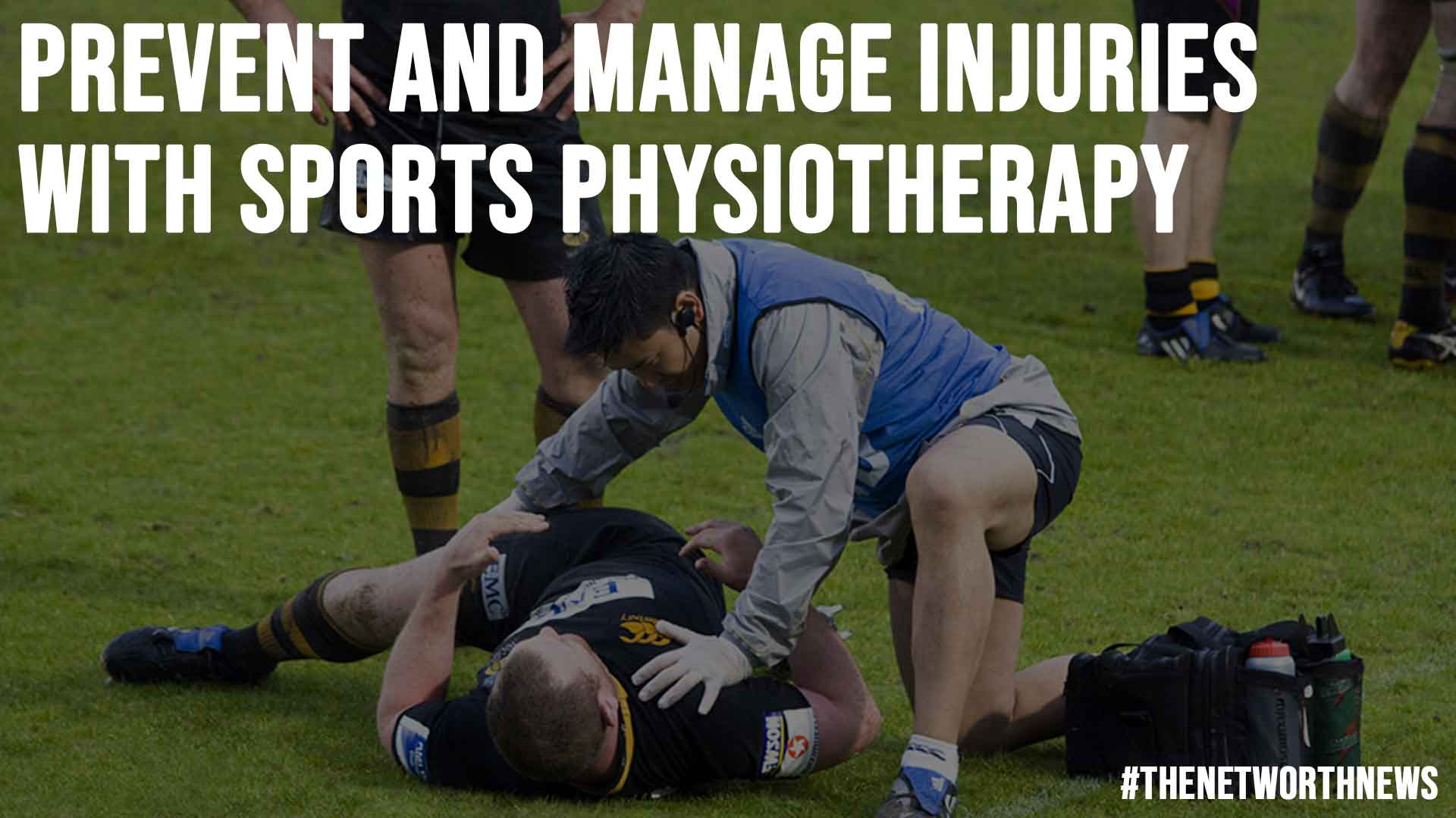 Prevent and Manage Injuries With Sports Physiotherapy