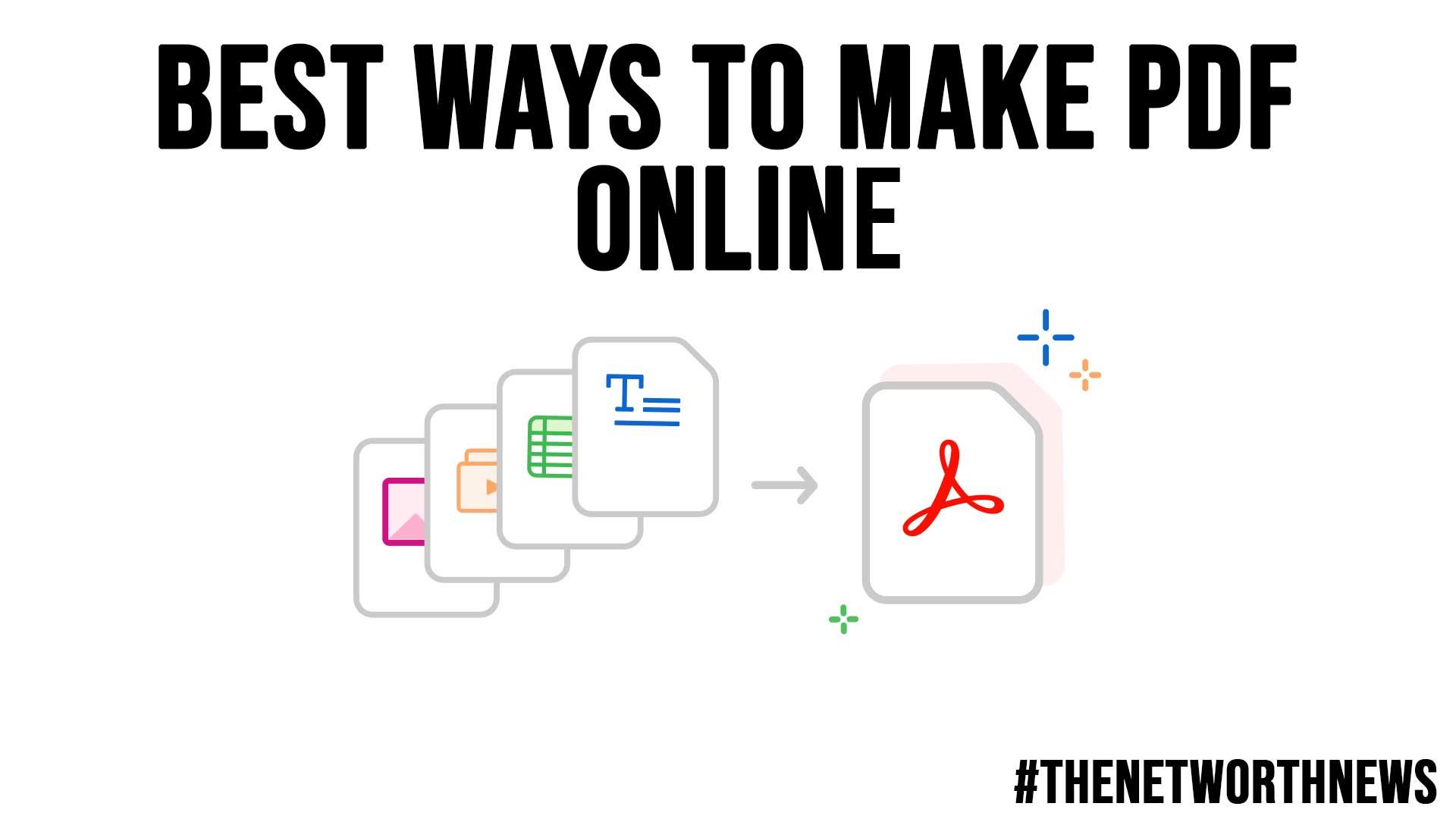 Best Ways to Make PDF Online